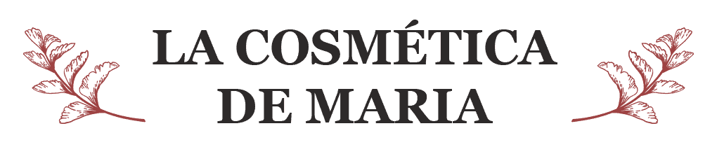 La Cosmética de Maria - Cosmética natural, artesanal, ecológica y respetuosa con nuestro cuerpo y el medio ambiente.